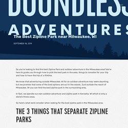 The Best Zipline Park near Milwaukee, WI - Boundless Adventures