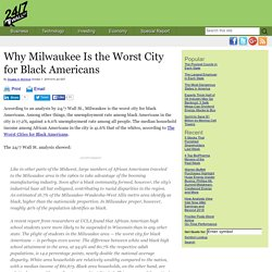 Why Milwaukee Is the Worst City for Black Americans