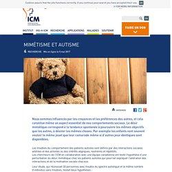 Mimétisme et autisme : de nouveaux éléments de compréhension