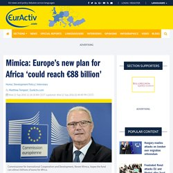 Mimica: Europe's new plan for Africa 'could reach €88 billion' – EurActiv.com