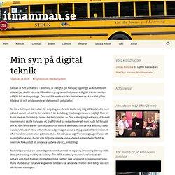 Min syn på digital teknik