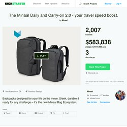 The Minaal Daily and Carry-on 2.0 - your travel speed boost. by Minaal —Kickstarter