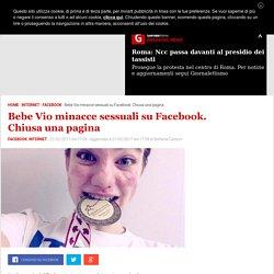 Bebe Vio minacce sessuali su Facebook: chiusa la pagina