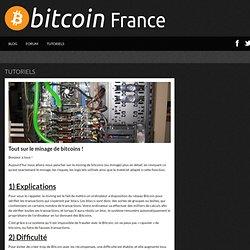 Tout sur le minage de bitcoins !