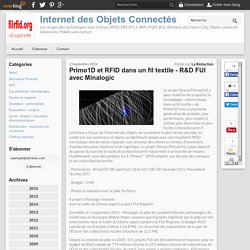 Primo1D et RFID dans un fil textile - R&D FUI avec Minalogic - rfid nfc iot ido rtls ble - Internet des Objets Connectés