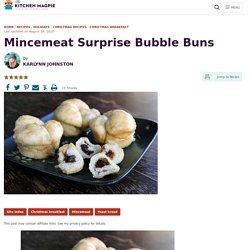 Mincemeat Surprise Bubble Buns