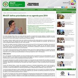 MinCIT define prioridades en su agenda para 2014