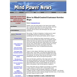 How to Mind Control Customer Service Reps
