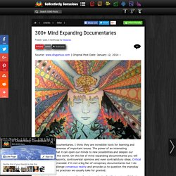 300+ Mind Expanding Documentaries - StumbleUpon