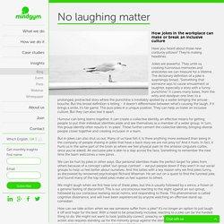 Mind Gym UK » No laughing matter
