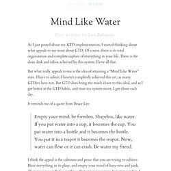 » Mind Like Water