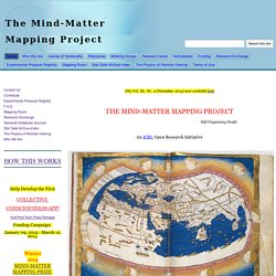 The Mind-Matter Mapping Project