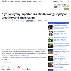 """Eye Candy"" by Superfad is a Mindblowing Display of Creativity and Imagination"