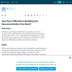How Does TMS Help in Modifying the Neuronal Activity in the Brain?: mindbrainlv — LiveJournal