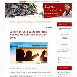 Le Mindef russe ouvre une page web dédiée à ses opérations en Syrie