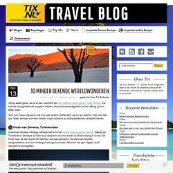 10 Minder bekende wereldwonderen - Tix Travel Blog