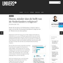 Hoezo, minder dan de helft van de Nederlanders religieus?