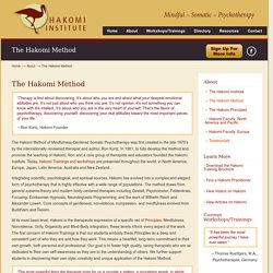 Hakomi Method, Mindful, Body Centered, Somatic, Experiential Therapy