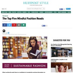The Top Five Mindful Fashion Reads