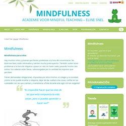 Mindfulness - Mindfulness