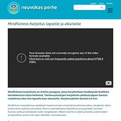 Mindfulness-harjoitus lapselle ja aikuiselle