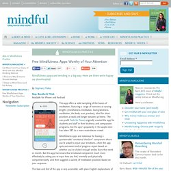 Free Mindfulness Apps Worthy of Your Attention