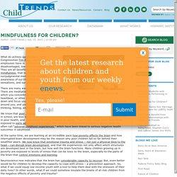 Mindfulness for Children?