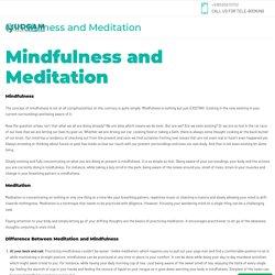 Mindfulness and Meditation - Mindfulness Therapy - Mindfulness Meditation