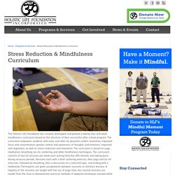 Stress Reduction & Mindfulness Curriculum