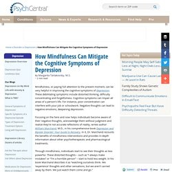 How Mindfulness Can Mitigate the Cognitive Symptoms of Depression