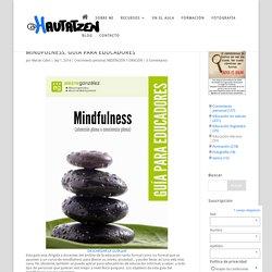 MINDFULNESS. GUÍA PARA EDUCADORES