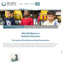 Why Mindfulness is Needed in Education