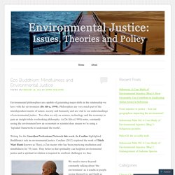 Eco Buddhism: Mindfulness and Environmental Justice