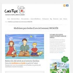 Mindfulness para familias (Curso de 8 semanas). INICIACIÓN