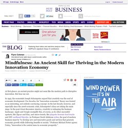 Mindfulness: An Ancient Skill for Thriving in the Modern Innovation Economy