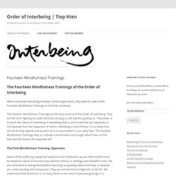 Fourteen Mindfulness Trainings | Order of Interbeing | Tiep Hien