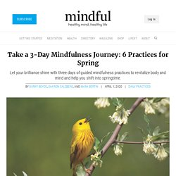 Take a 3-Day Mindfulness Journey: 6 Practices for Spring