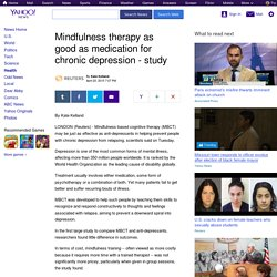 Mindfulness therapy as good as medication for chronic depression - study