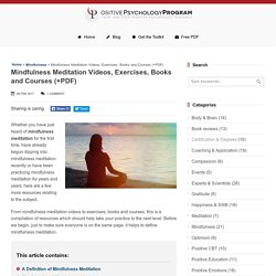 Mindfulness Meditation Videos, Exercises, Books and Courses (+PDF)