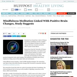 Mindfulness Meditation Linked With Positive Brain Changes, Study Suggests