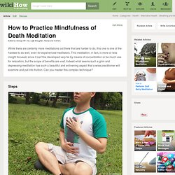 Practice Mindfulness of Death Meditation