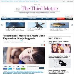 'Mindfulness' Meditation Alters Gene Expression, Study Suggests