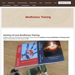 Mindfulness Training Methodology, Exercises, Tools