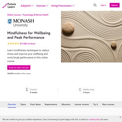 Mindfulness for Wellbeing and Peak Performance - Monash University