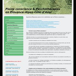 Questions/Réponses... - Méditation par la Pleine conscience - Mindfulness - Psychothérapies - PACA