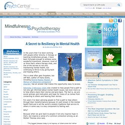 A Secret to Resiliency in Mental Health | Mindfulness and Psychotherapy