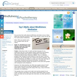 Top 5 Myths about Mindfulness Meditation