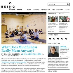 What Does Mindfulness Really Mean Anyway?
