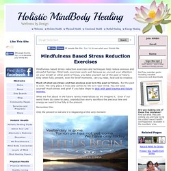 Mindfulness Based Stress Reduction Exercises