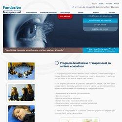 Programa Mindfulness Transpersonal en centros educativos Fundacion para la Educación y el Desarrollo Transpersonal